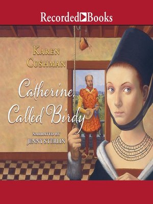 cover image of Catherine, Called Birdy