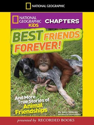 cover image of Best Friends Forever and More True Stories of Animal Friendships