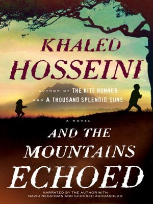 cover image of And the Mountains Echoed