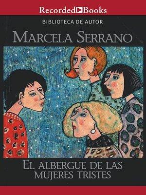 cover image of El albergue de las mujeres tristes