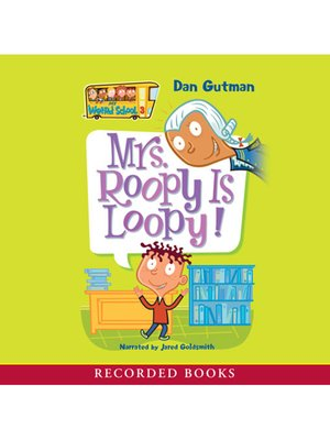 cover image of Mrs Roopy Is Loopy