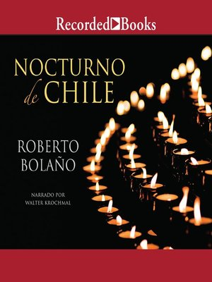 cover image of Nocturno de Chile (By Night in Chile)