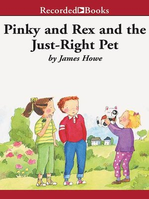 cover image of Pinky and Rex and the Just Right Pet