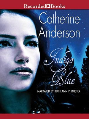 Comanche moon by catherine anderson overdrive rakuten overdrive cover image of indigo blue fandeluxe Choice Image