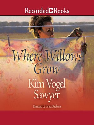 cover image of Where Willows Grow