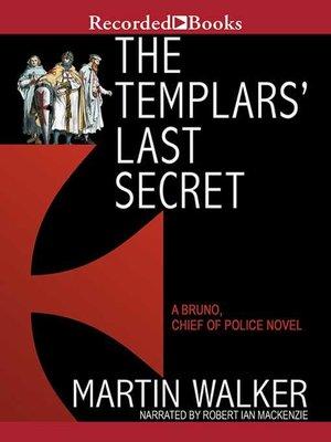 cover image of The Templars' Last Secret
