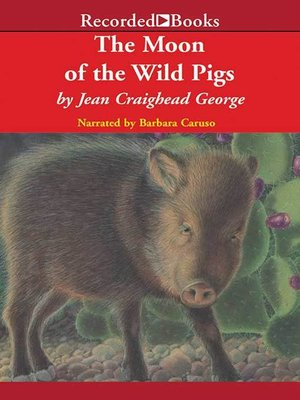 cover image of The Moon of the Wild Pigs