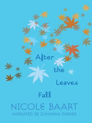 cover image of After the Leaves Fall
