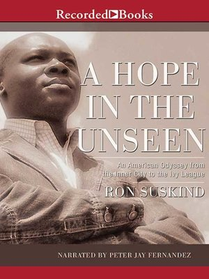 Ebook A Hope In The Unseen An American Odyssey From The Inner City To The Ivy League By Ron Suskind
