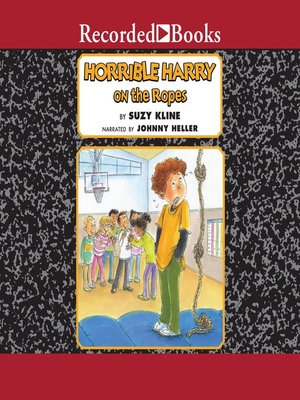cover image of Horrible Harry on the Ropes