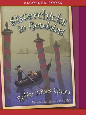 cover image of Sisterchicks in Gondolas