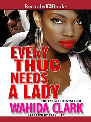 cover image of Every Thug Needs a Lady