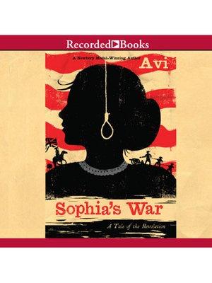 cover image of Sophia's War