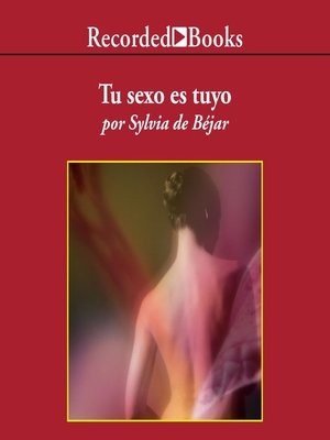 cover image of Tu sexo es tuyo (Your Sex is Yours)