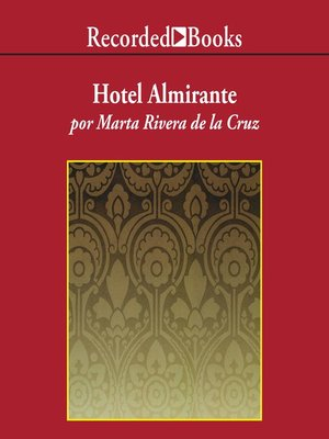 cover image of Hotel Almirante