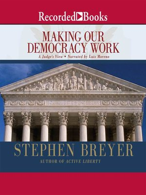 cover image of Making Our Democracy Work