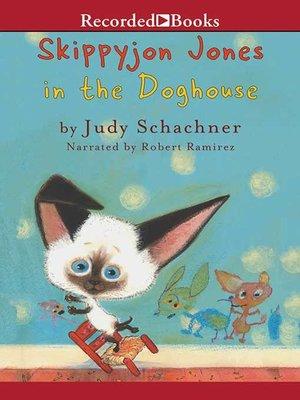 cover image of Skippyjon Jones in the Doghouse