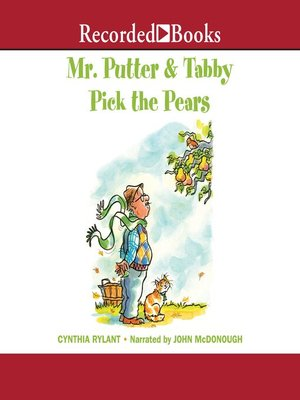 cover image of Mr. Putter and Tabby Pick The Pears