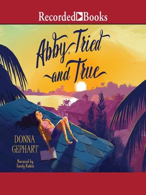 cover image of Abby, Tried and True