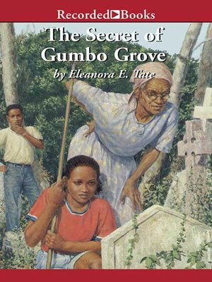 cover image of The Secret of Gumbo Grove