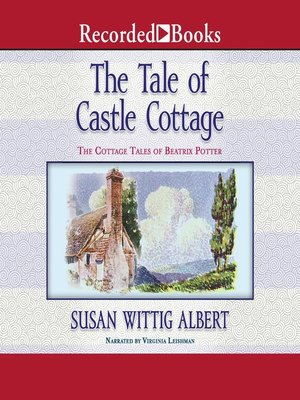 cover image of The Tale of Castle Cottage