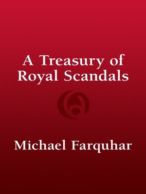 cover image of A Treasury of Royal Scandals