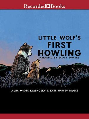 cover image of Little Wolf's First Howling