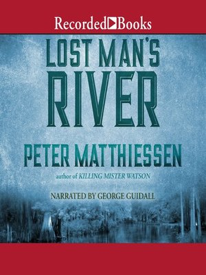 cover image of Lost Man's River