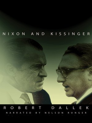 cover image of Nixon and Kissinger