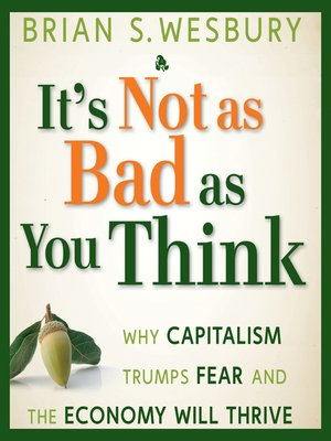 cover image of It's Not as Bad as You Think