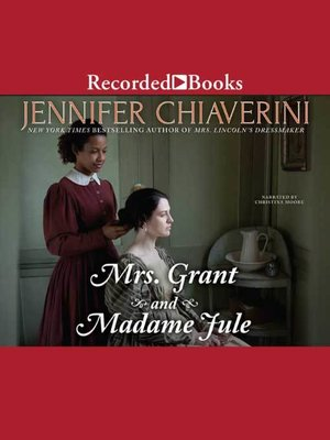 cover image of Mrs. Grant and Madame Jule