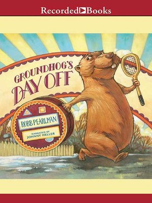 cover image of Groundhog's Day Off