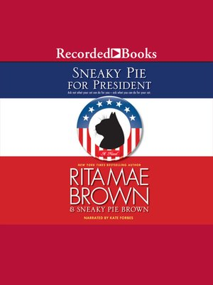 cover image of Sneaky Pie for President