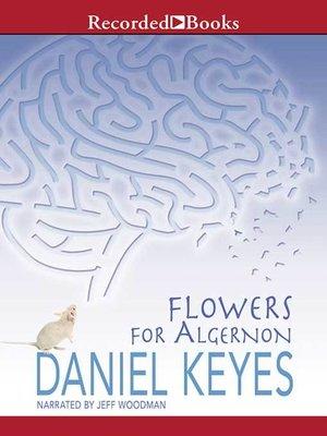 Flowers For Algernon By Daniel Keyes OverDrive Rakuten