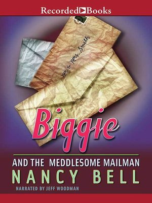 cover image of Biggie and the Meddlesome Mailman