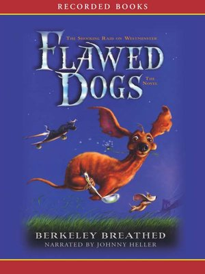 cover image of Flawed Dogs--The Novel