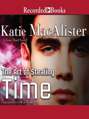 cover image of The Art of Stealing Time