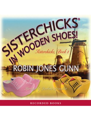 cover image of Sisterchicks in Wooden Shoes