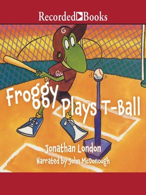cover image of Froggy Plays T-Ball