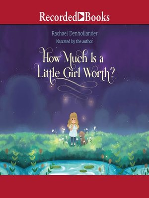 cover image of How Much Is a Little Girl Worth?