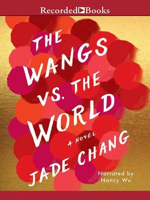 cover image of The Wangs vs. the World