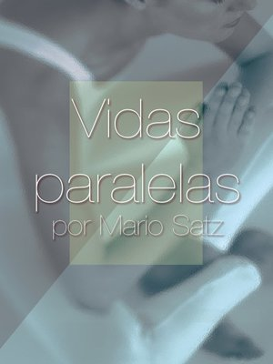 cover image of Vidas paralelas
