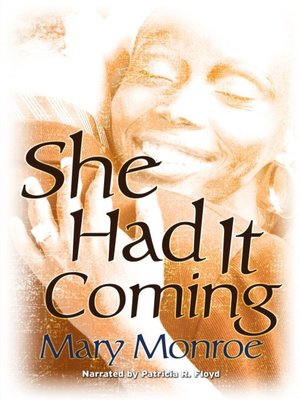 cover image of She Had it Coming