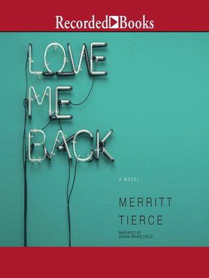cover image of Love Me Back