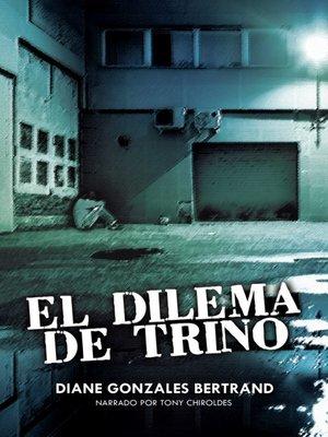 cover image of El dilema de Trino (Trino's Dilemma)