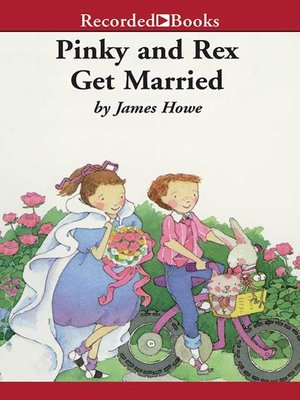 cover image of Pinky and Rex Get Married