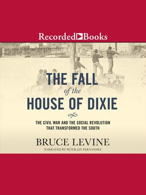 cover image of The Fall Of The House Of Dixie
