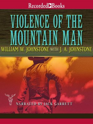 cover image of Violence of the Mountain Man