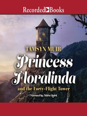 cover image of Princess Floralinda and the Forty-Flight Tower