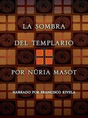 cover image of La sombra del Templario